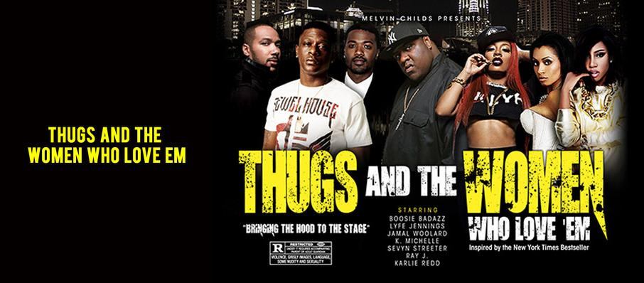 Thugs and the Women Who Love Em at Fox Theatre