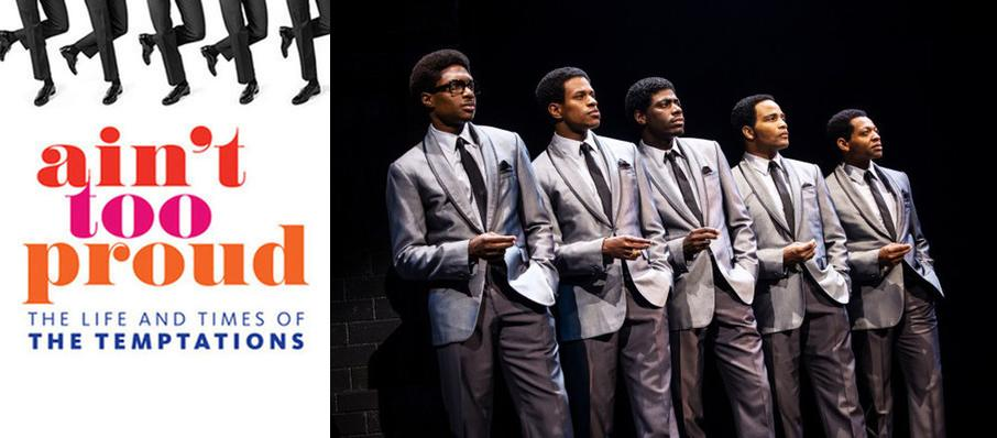Ain't Too Proud - The Life and Times of the Temptations at Detroit Opera House