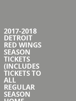 2017 2018 detroit red wings season tickets includes tickets to all