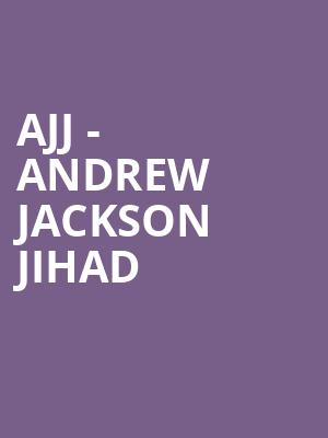 AJJ - Andrew Jackson Jihad at The Shelter