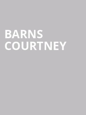 Barns Courtney at The Shelter