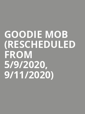 Goodie Mob (Rescheduled from 5/9/2020, 9/11/2020) at Motorcity Casino Hotel