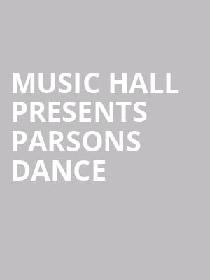 Music Hall Presents Parsons Dance at Music Hall Center