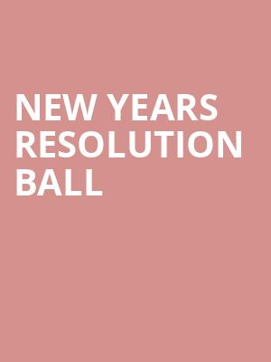 New Years Resolution Ball at The Fillmore