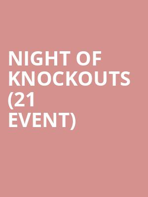 Night of Knockouts (21+ Event) at Motorcity Casino Hotel