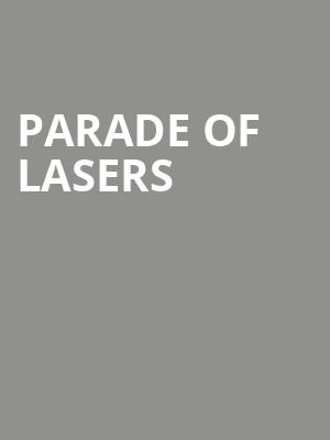 Parade Of Lasers at Majestic Theater