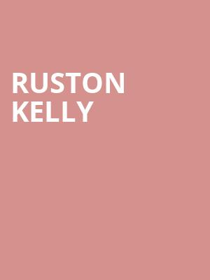 Ruston Kelly at The Shelter