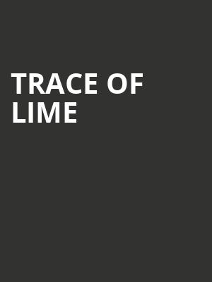Trace of Lime at Magic Stick