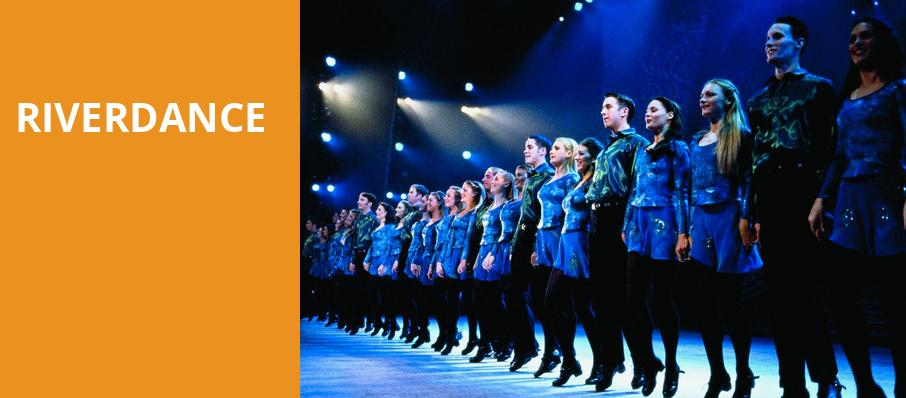 Riverdance, Fox Theatre, Detroit