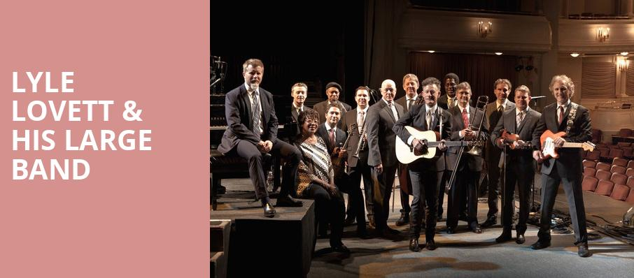 Lyle Lovett His Large Band, Royal Oak Music Theatre, Detroit