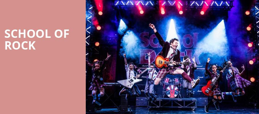School of Rock, Fisher Theatre, Detroit