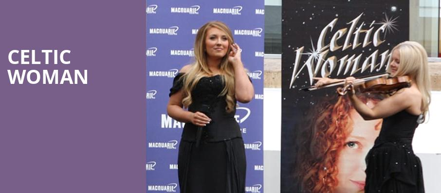 Celtic Woman, Fox Theatre, Detroit