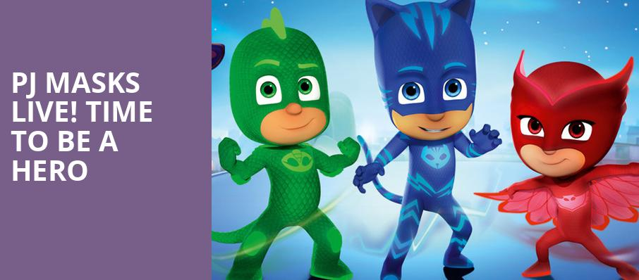 PJ Masks Live Time To Be A Hero, Fox Theatre, Detroit