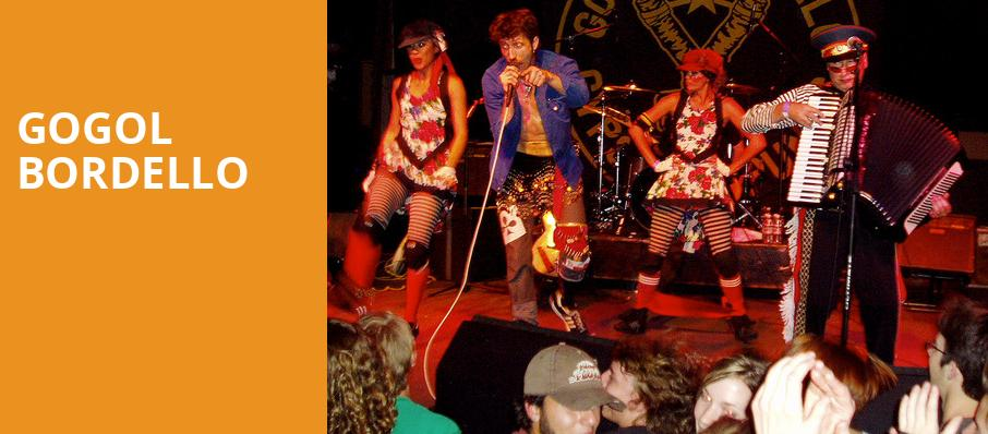 Gogol Bordello, Royal Oak Music Theatre, Detroit