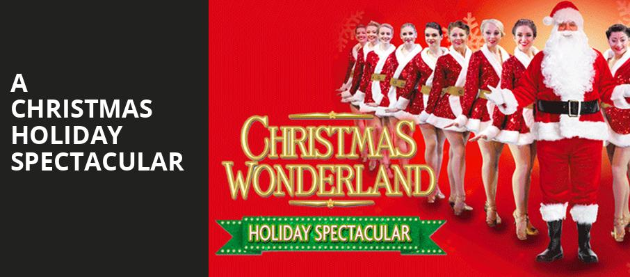 A Christmas Holiday Spectacular, Fisher Theatre, Detroit