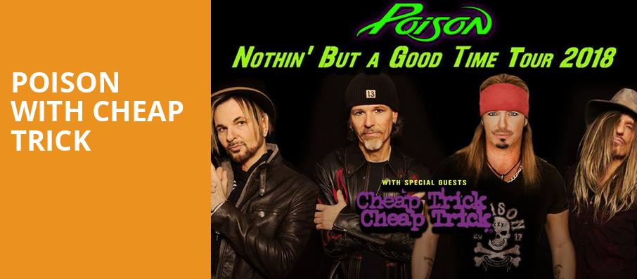 Poison with Cheap Trick, DTE Energy Music Center, Detroit