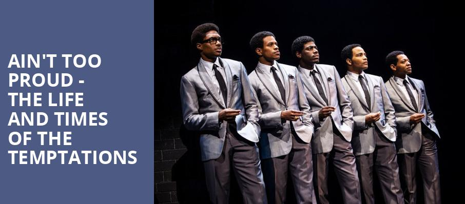 Aint Too Proud The Life and Times of the Temptations, Venue To Be Announced, Detroit