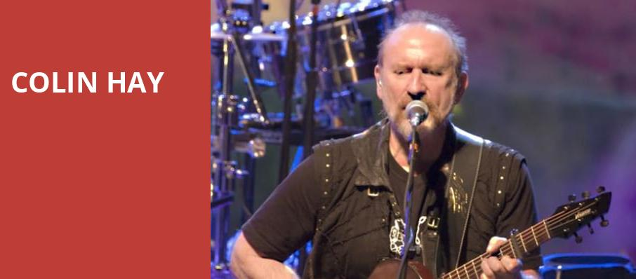 Colin Hay, Royal Oak Music Theatre, Detroit