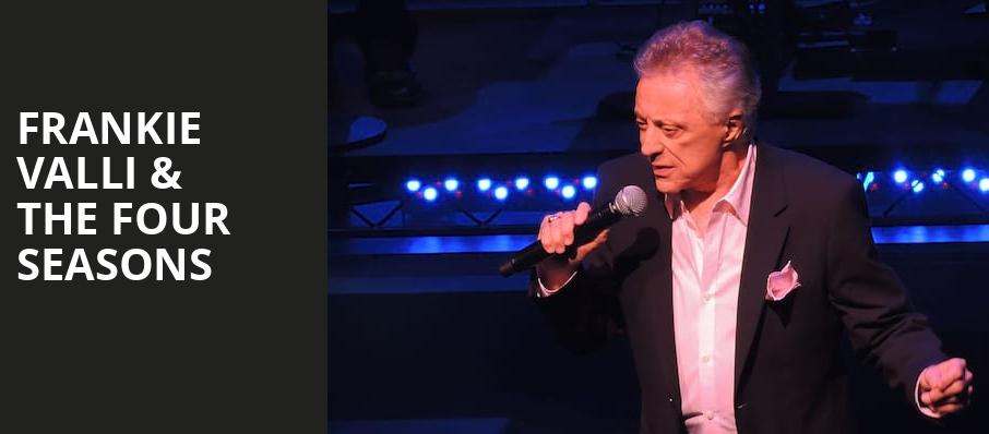 Frankie Valli The Four Seasons, Fox Theatre, Detroit