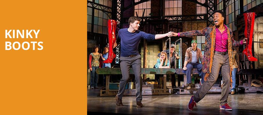 Kinky Boots, Fox Theatre, Detroit
